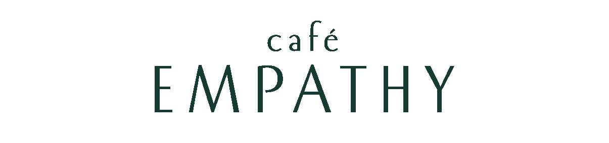 CAFÉ EMPATHY